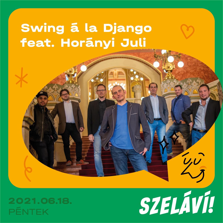 Swing á la Django és Horányi Juli
