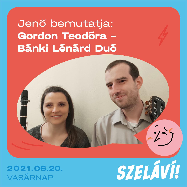 Gordon Teodóra és Bánki Lénárd